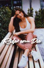 Ride Or Die | o. diaz by OnMySpooky