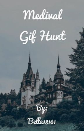 Medieval   Gif Hunt by Bella-Official