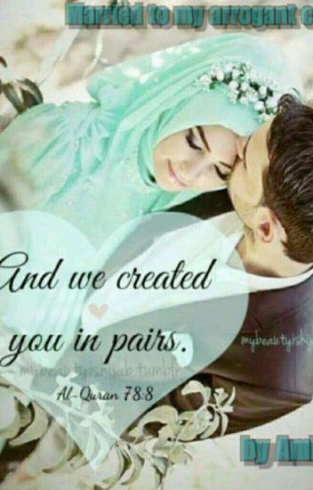 MARRIED TO MY ARROGANT COUSIN - Aisha bint Yusuf - Wattpad