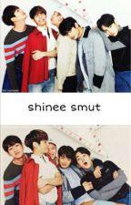 SHINee Smuts (BoyxBoy) by JjongsWifu