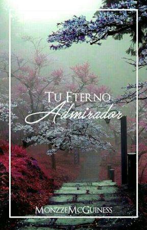 Tu Eterno Admirador [Max George] by MonzzeMcGuiness
