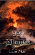 999 Minutes by loonylani
