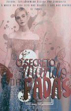O Secreto Mundo Das Fadas by LaylaDunwich
