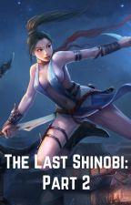 The Last Shinobi: Chapter 2 by JasmineNewell1