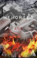 Memories and Nightmares by DirectionersLullaby