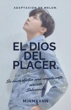 El Dios Del Placer | SOPE / YOONSEOK by minmxxnn