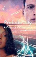 Probability || A Connor(RK800)xOC Love Story by DevilBunnii