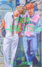Vhope~Love Story~ by bts__army94
