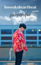 PICTURESQUE. | MYG by hoseoksheartbeat