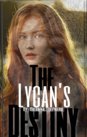 The Lycan's Destiny by brianna9may