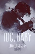 """IDC, BABY"" | J.JK by gguktae_"