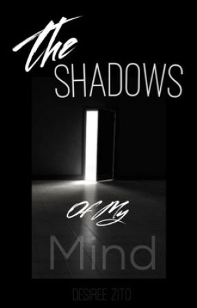 The Shadows Of My Mind by Dmzito006