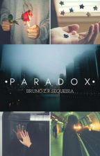 •Paradox• by Bru_Zardo