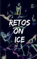 Retos sobre el hielo by Escritoresonice
