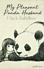 My Pleasant Panda Husband by VLeeRhysMancini