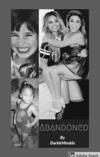 Abandoned (FifthHarmony Kidfic) by DarkkMindds