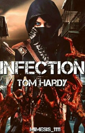 INFECTION •Tom Hardy• by Milagros_1108