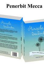 Miracle In December [Proses Penerbitan] by Kiaax26