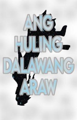 Đọc truyện ANG HULING DALAWANG ARAW
