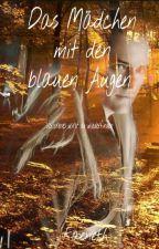 Das Mädchen mit den blauen Augen. (Legolas-FF) by Faeneth