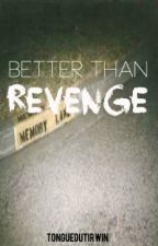 better than revenge ➳ hemmings by tongueoutirwin