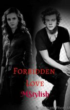 Forbidden Love (Harry Styles love story) by Mstylish