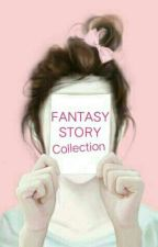 FANTASY by lannic_mangirl