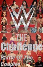 WWE-The Challenge-Battle of The Couples (Season 2) by SinnaMonnBun