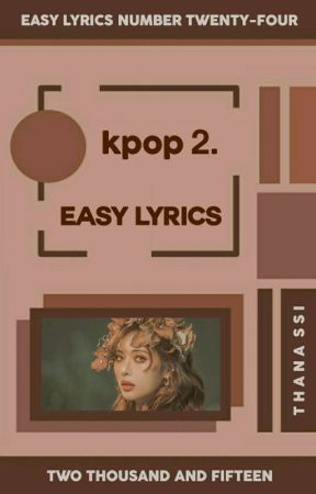 kpop ⏤ 2 ᨀ easy lyrics。 - shinee ᨀ i want you。 - Wattpad