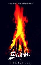 Burn by lel250505