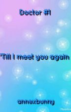 'Till I Meet You Again by annexbunny