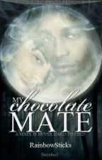 My Chocolate Mate (BoyxBoy) by RainbowSticks