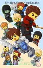 My Blog About Nexo Knights by AngelTheLEGOFan