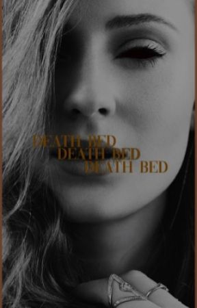 DEATH BED by tchallahs
