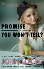 Promise You Won't Tell? by DonovanCreed