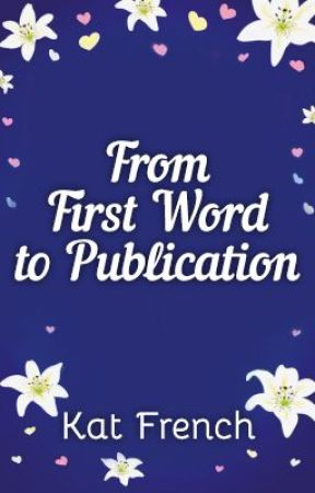 From First Word to Publication ~ Undertaking Love by Kat French by KatFrench