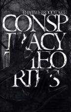 Conspiracy Theories by ThatWeirdoOtaku