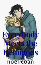 Everyone meets the demigods by noelicoan