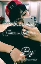 Stalk to much (BTS Jimin x Reader) by BTS_Saranghae1028