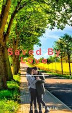 saved by love (a Nick Jonas love story) by BrokenArabella