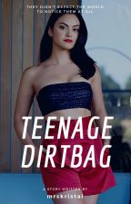 Teenage Dirtbag! by mrskristal