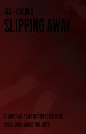 Slipping Away by _cosmix