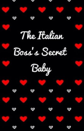 The Italian Boss's Secret Baby