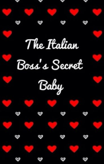 The Italian Boss's Secret Baby