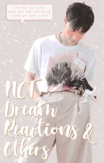 nct dream   reactions & others