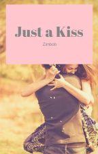 Just A Kiss by ZimBob