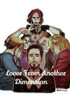 Lover from another dimension. Avengers x reader by MiuMichinaga