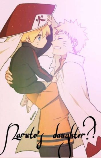 Naruto's daughter?! - Dolores - Wattpad