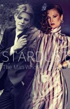 Stardust | The Man Who Fell to Earth by _Scoundrel104_