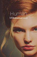 Human by 141katiemanwell